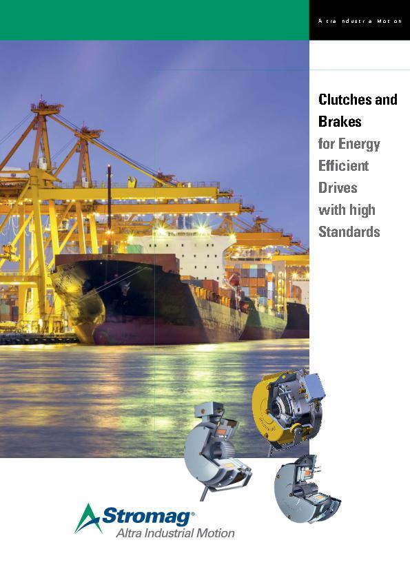 (A4) Stromag Clutches and Brakes for Energy Efficient Drives with High Standards